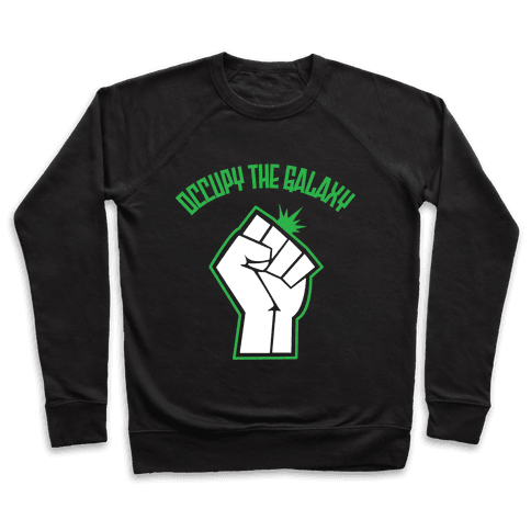 Occupy the Galaxy Pullover