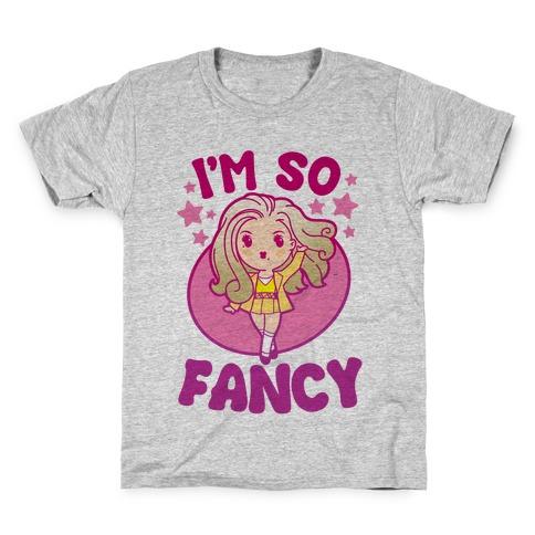 I'm So Fancy Kids T-Shirt