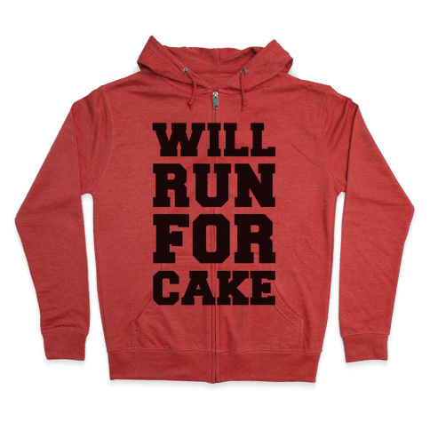 Will Run For Cake Zip Hoodie