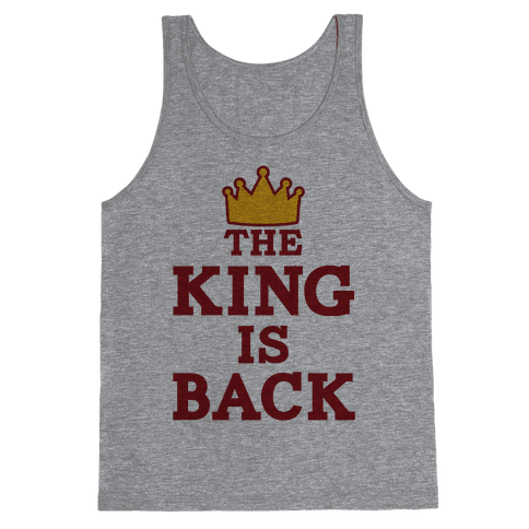 The King Is Back Tank Top