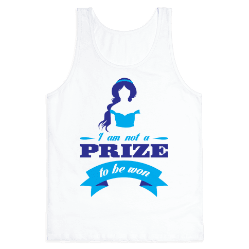 Not A Prize To Be Won Tank Top