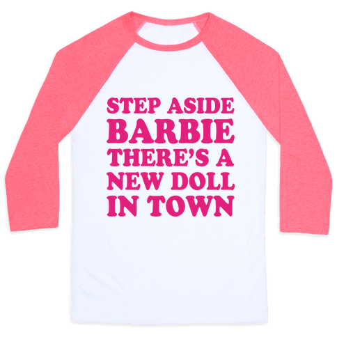 Step Aside Barbie Baseball Tee