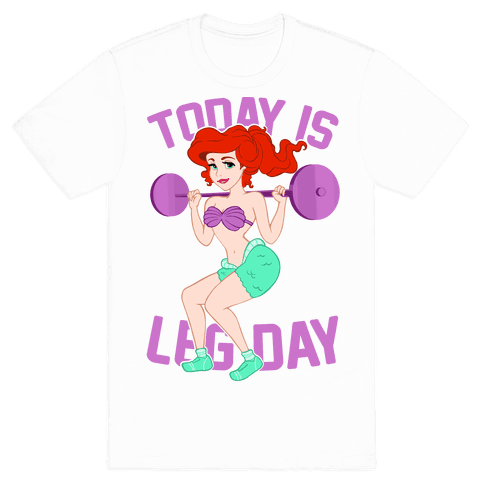 Today Is Leg Day Mens T-Shirt