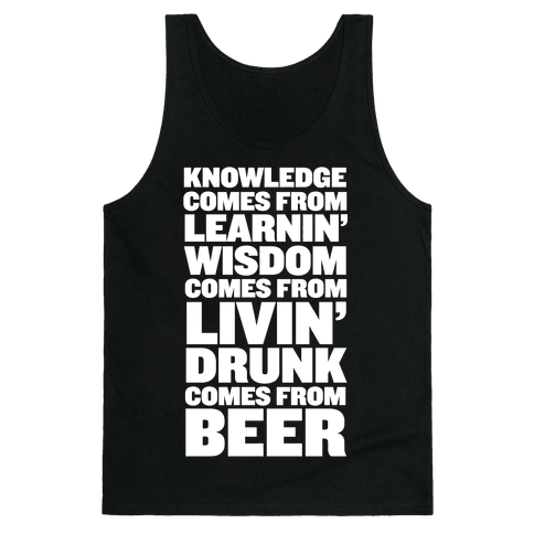 Drunk Comes From BEER!  Tank Top
