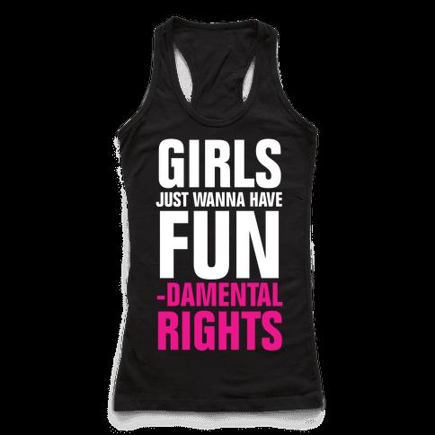 Girls Just Wanna Have Fun (Fundamental Rights)