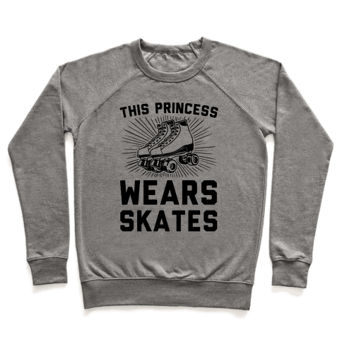 This Princess Wears Skates Pullover