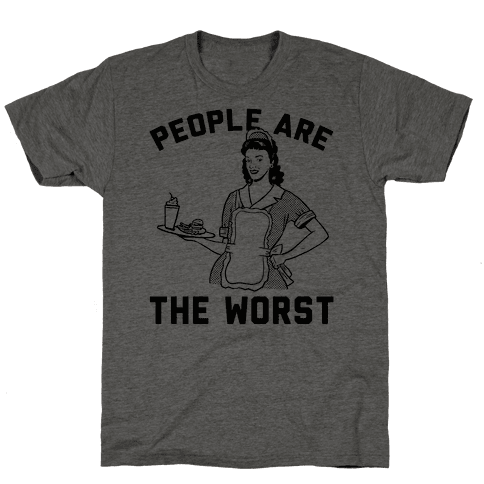 People Are The Worst Mens T-Shirt