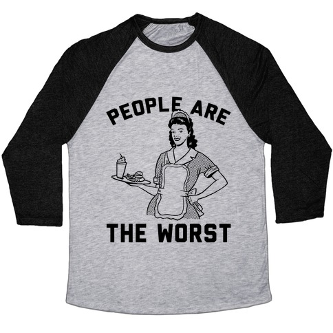 People Are The Worst Baseball Tee