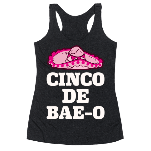 Cinco De Bae-o Racerback Tank Top