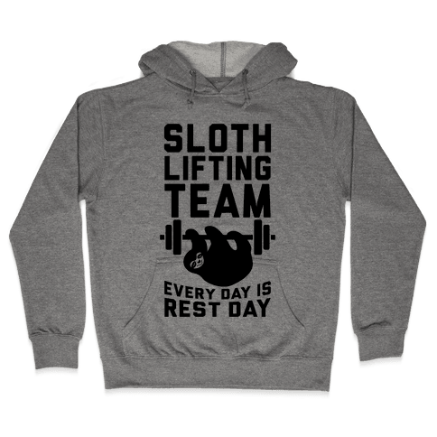 Sloth Lifting Team Hooded Sweatshirt