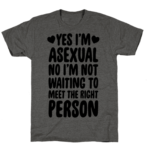 Yes I'm Asexual Mens T-Shirt