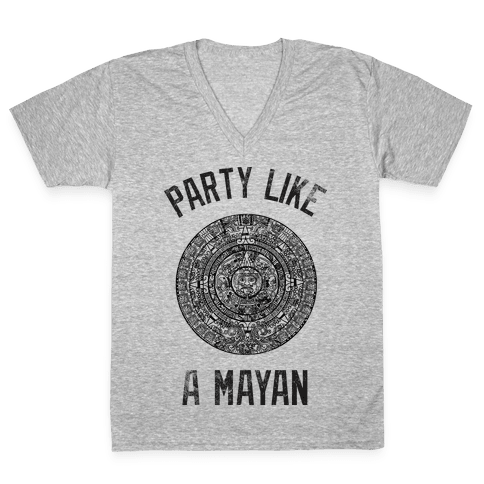 Party Like A Mayan (Vintage Tank) V-Neck Tee Shirt
