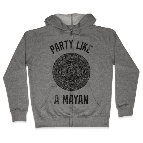 Party Like A Mayan (Vintage Tank) Zip Hoodie