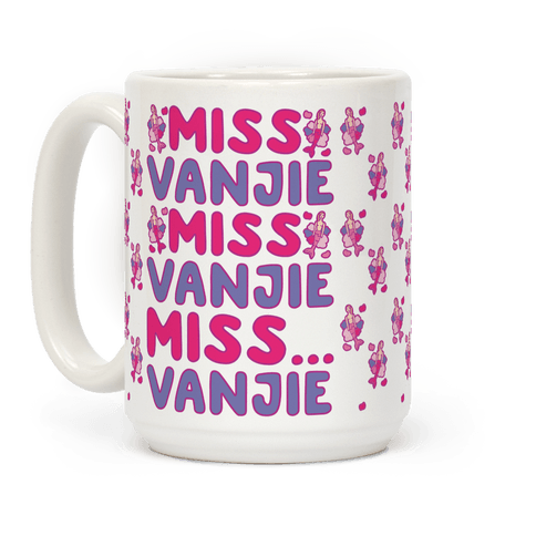 Miss Vanjie Parody Coffee Mug