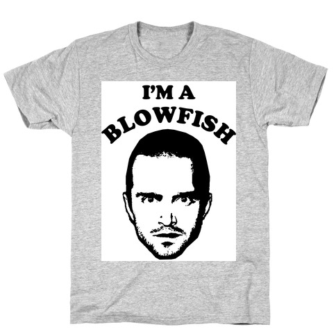 I'm a Blowfish! T-Shirt