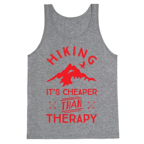 Hiking It's Cheaper Than Therapy Tank Top