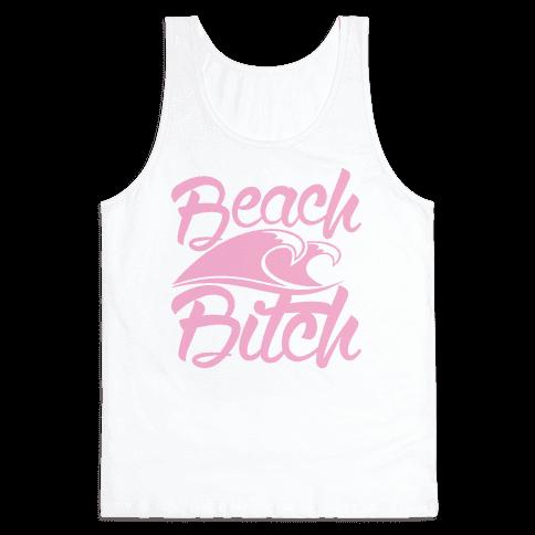 Beach Bitch Tank Top
