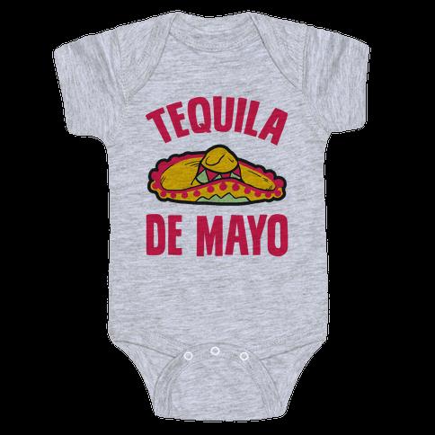 Tequila De Mayo Baby Onesy