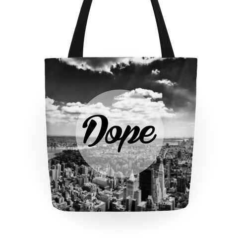 Dope (NYC) Tote Tote