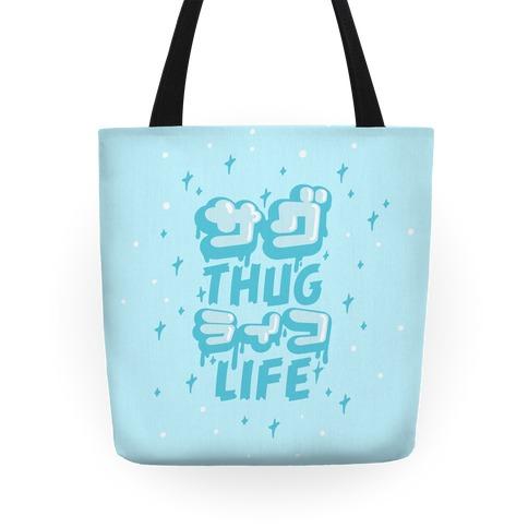 Thug Life (Japanese Katakana) Tote