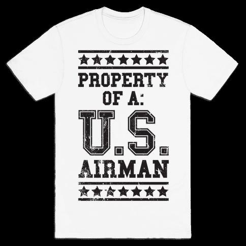 Property Of A U.S. Airman Mens T-Shirt