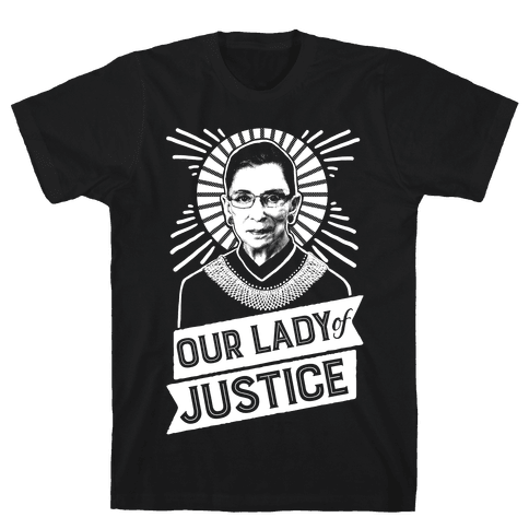 RBG: Our Lady Of Justice Mens T-Shirt