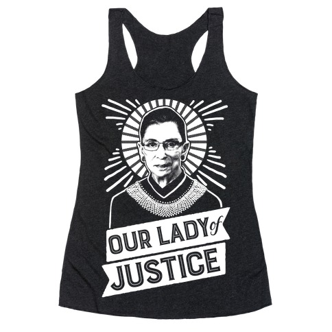 RBG: Our Lady Of Justice Racerback Tank Top
