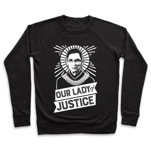 RBG: Our Lady Of Justice Pullover