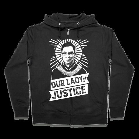 RBG: Our Lady Of Justice Zip Hoodie