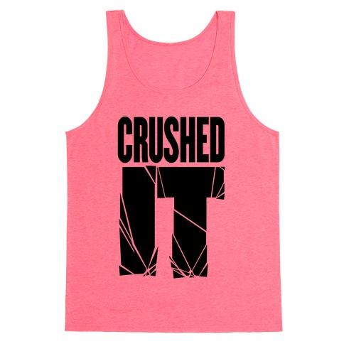 Crushed It Tank Top
