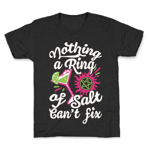 Nothing A Ring Of Salt Can't Fix Kids T-Shirt