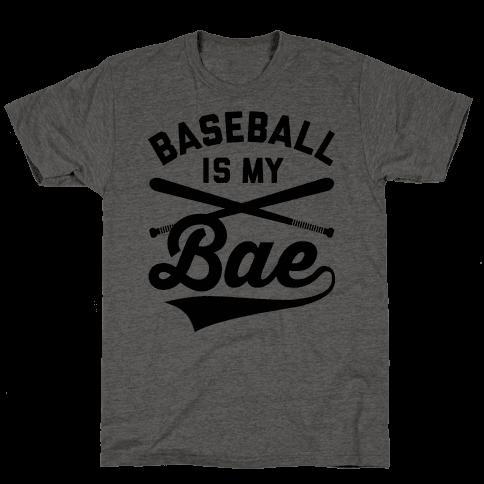 Baseball Is My Bae Mens T-Shirt