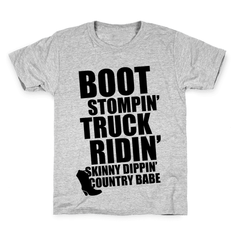 Boot Stompin', Truck Ridin', Skinny Dippin' Country Babe Kids T-Shirt