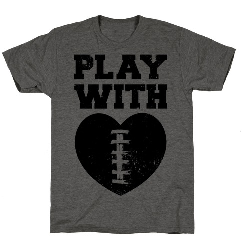 Play With Heart (Football) Mens/Unisex T-Shirt