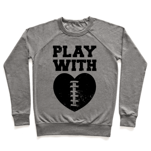 Play With Heart (Football) Pullover