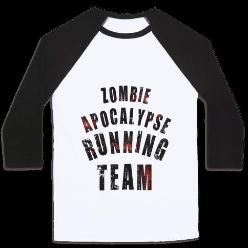 Zombie Apocalypse Running Team Baseball Tee