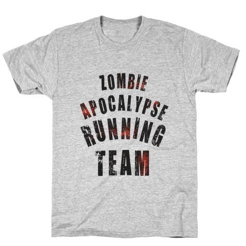 Zombie Apocalypse Running Team T-Shirt