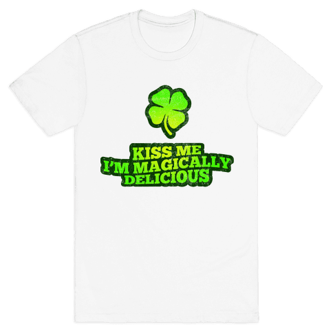 Kiss Me I'm Magically Delicious Mens T-Shirt