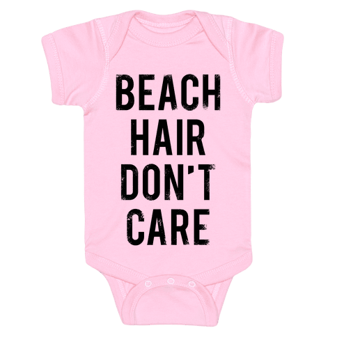 Beach Hair Don't Care Baby Onesy