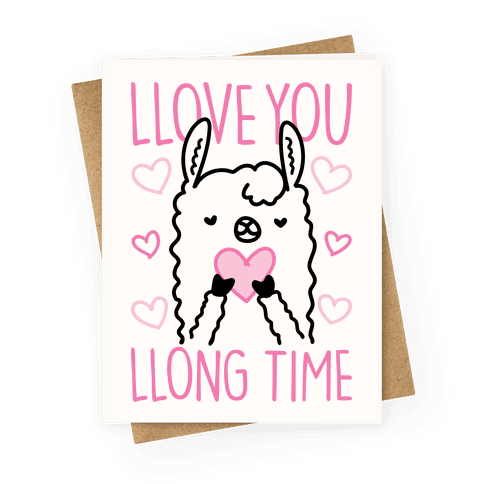 Llove You Llong Time Llama Greeting Card