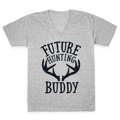 Future Hunting Buddy V-Neck Tee Shirt