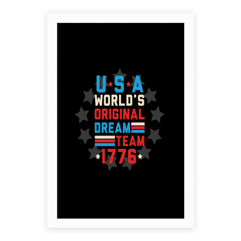 USA World's Original Dream Team 1776 Poster