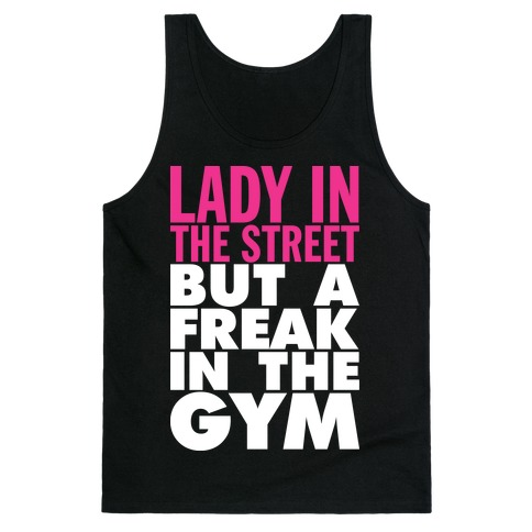 Lady In The Street But A Freak In The Gym (Dark Tank) Tank Top