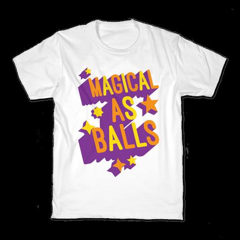 Magical As Balls Kids T-Shirt