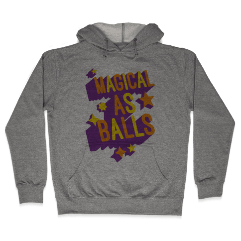 Magical As Balls Hooded Sweatshirt