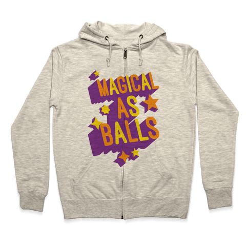 Magical As Balls Zip Hoodie