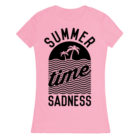 Summertime Sadness Womens T-Shirt