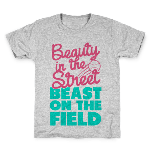Beauty in the Street Beast on The Field Kids T-Shirt