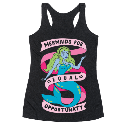 Mermaids For Equal Opportunaty Racerback Tank Top
