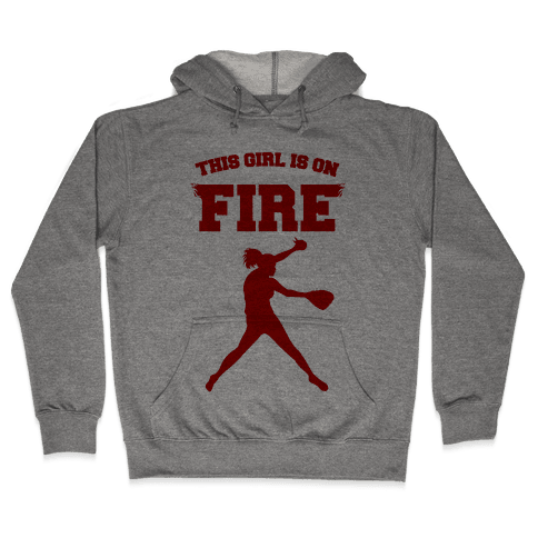 This Girl Is On Fire Hooded Sweatshirt